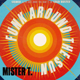 Mister T. - Funk Around the Sun -  Cold Busted