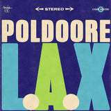 Poldoore - L.A.X -  Cold Busted