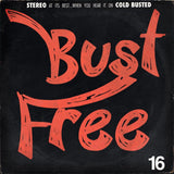 Various Artists - Bust Free 16 -  Cold Busted