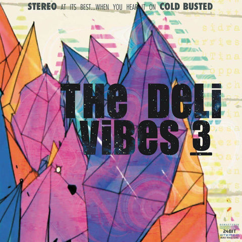 The Deli - Vibes 3 (Remastered) -  Cold Busted