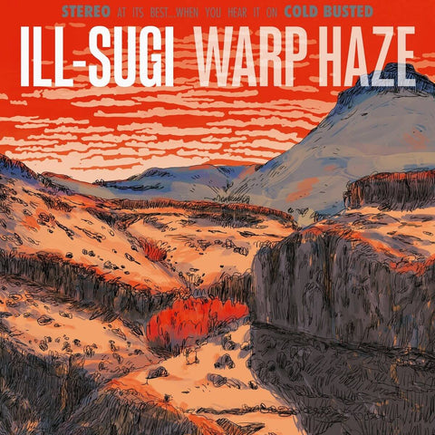 Ill Sugi - Warp Haze -  Cold Busted
