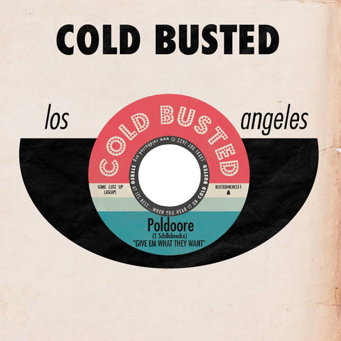 Poldoore & Singularis - Give Em What They Want / 4 Momz -  Cold Busted