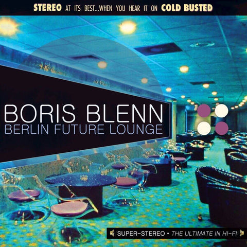 Boris Blenn - Berlin Future Lounge -  Cold Busted
