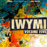 Various Artists - IWYMI Volume Five -  Cold Busted