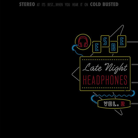 Esbe - Late Night Headphones Vol. 2 -  Cold Busted
