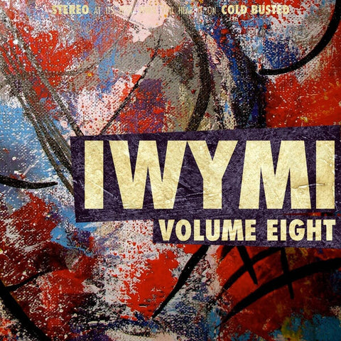 Various Artists - IWYMI Volume Eight -  Cold Busted