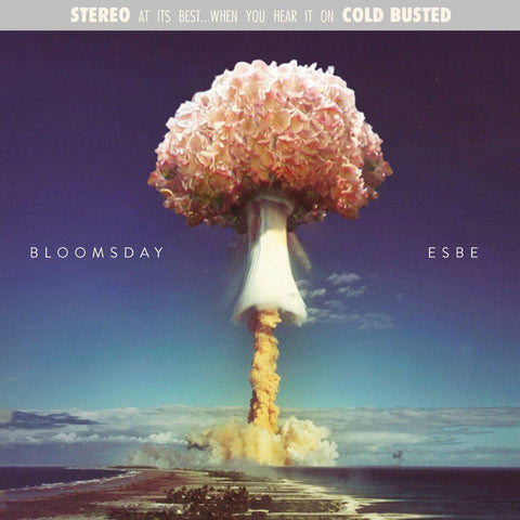 Esbe - Bloomsday (Remastered) -  Cold Busted