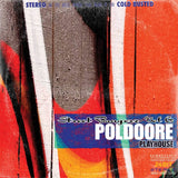 Poldoore - Street Bangerz Volume 6: Playhouse (Remastered) -  Cold Busted