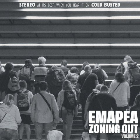 Emapea - Zoning Out Volume 2 -  Cold Busted