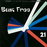 Various Artists - Bust Free 21 -  Cold Busted