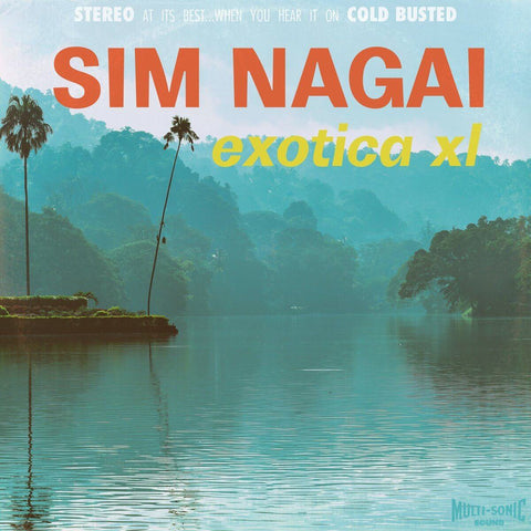 Sim Nagai - Exotica XL -  Cold Busted