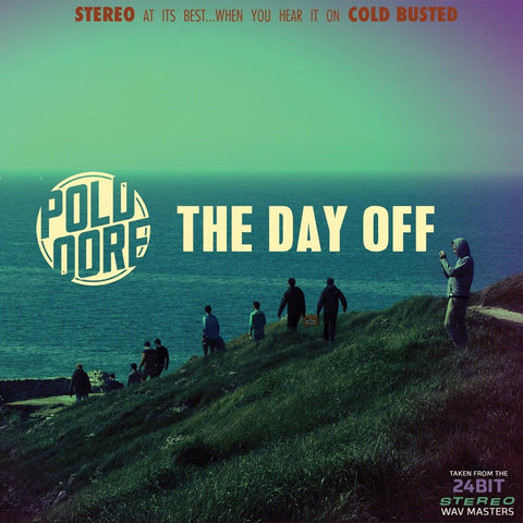 Poldoore - The Day Off -  Cold Busted