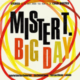 Mister T. - Big Day -  Cold Busted