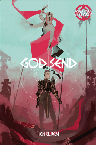 Worlds of Legacy: Godsend