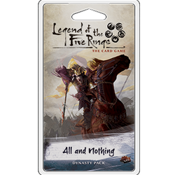 All and Nothing: L5R LCG