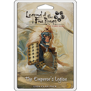 The Emperor's Legion Clan Pack: L5R LCG