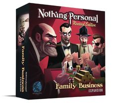 Nothing Personal: Family Business Expansion