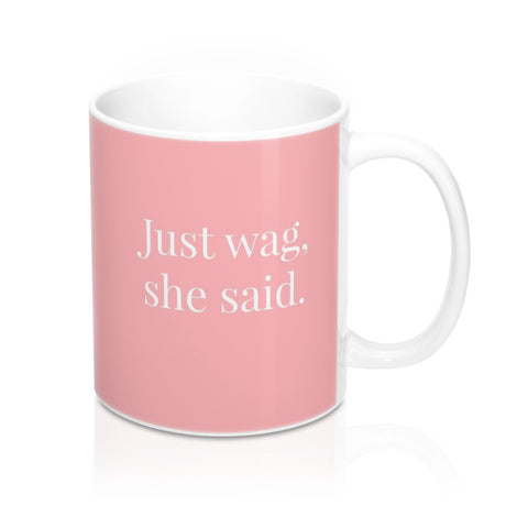 just wag dog lover pink mug image