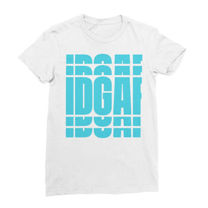 IDGAF BROOKELYN WOMENS T-SHIRT