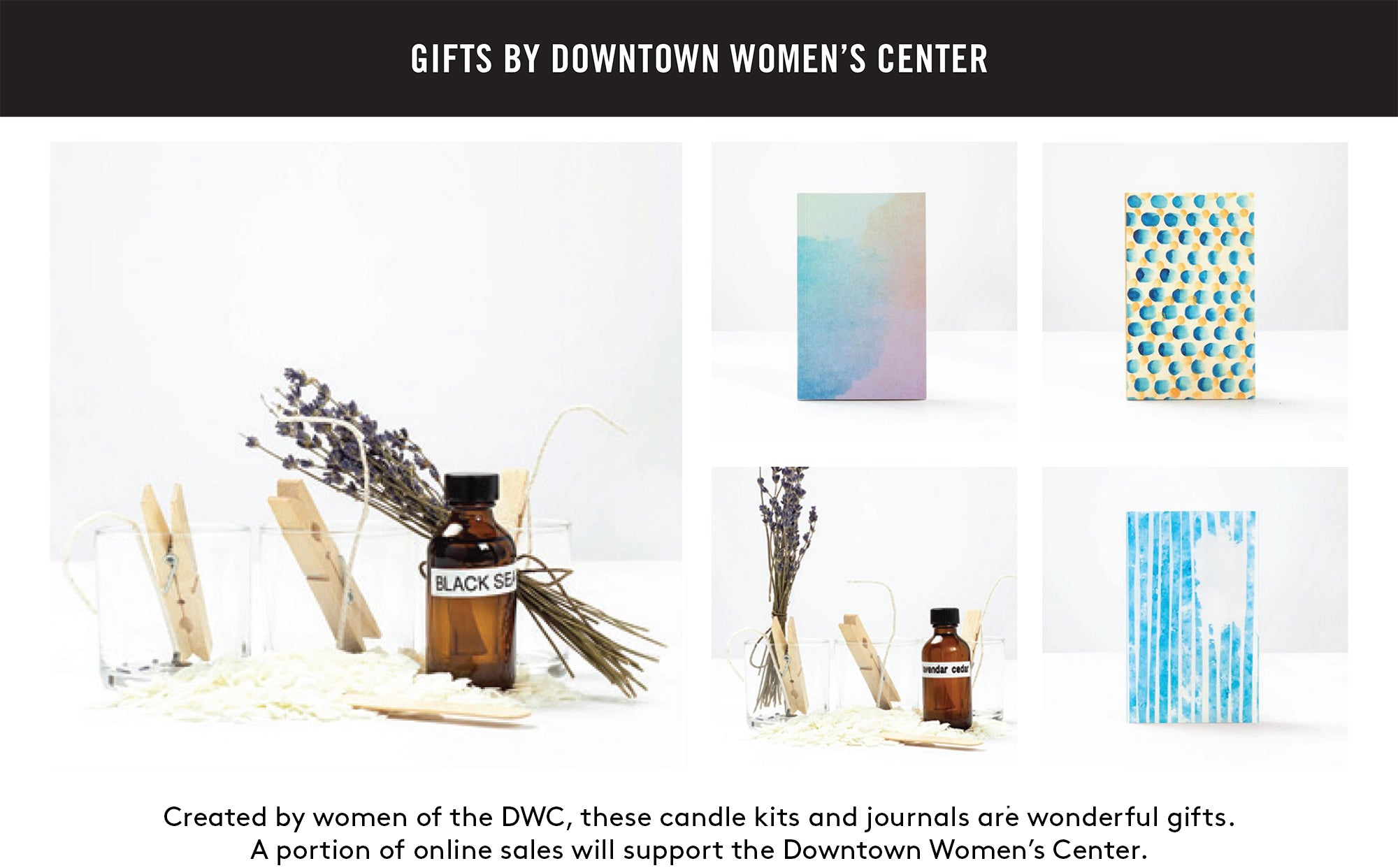 Created by women of the DWC, these candle kits and journals are wonderful gifts.