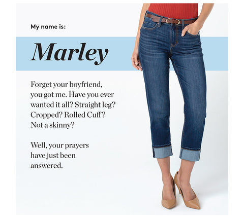 Forget your boyfriend, you got me. Have you ever wanted it all? Straight leg? Cropped? Rolled Cuff ? Not a skinny?  Well, your prayers  have just been answered.