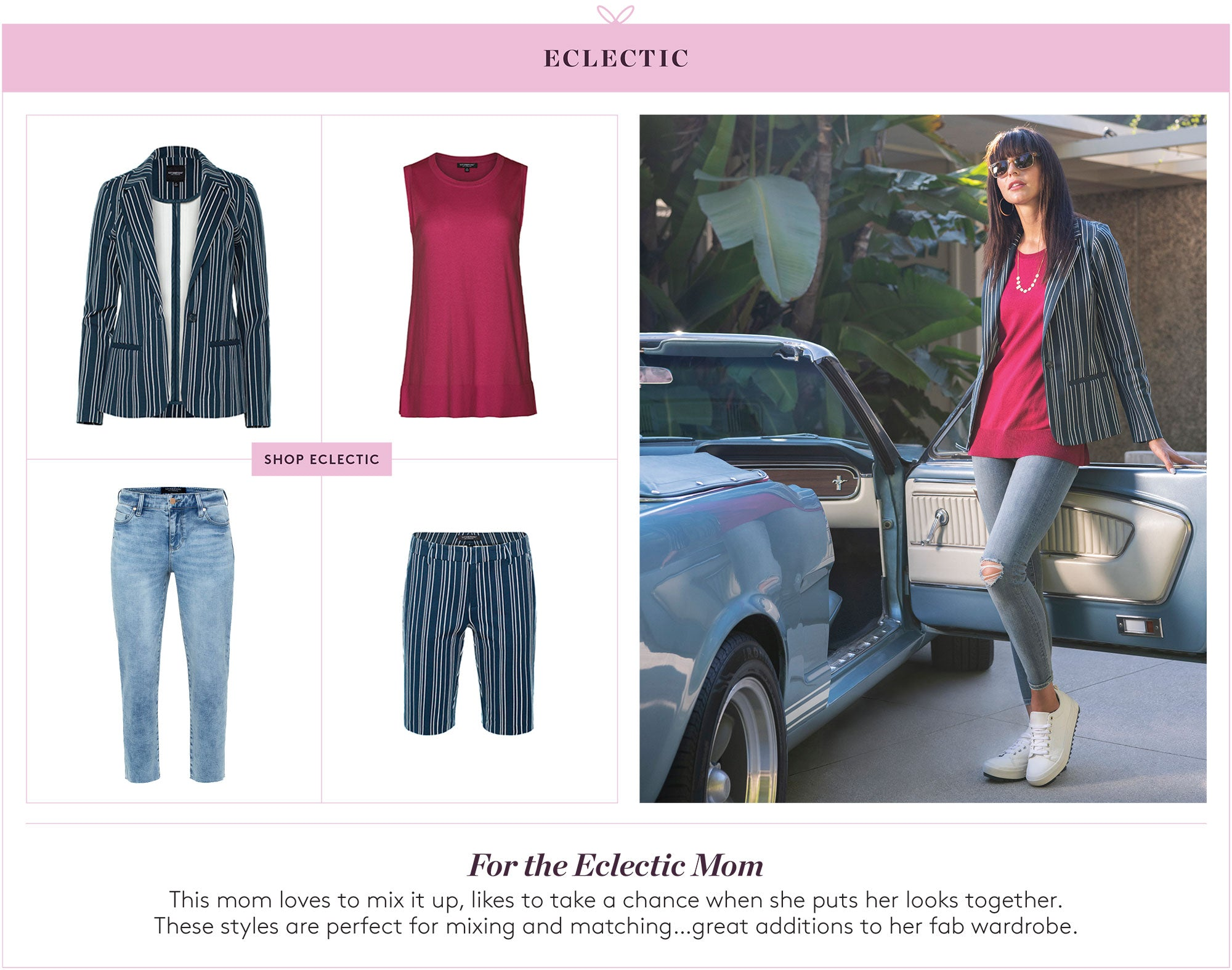 Gifts for the Eclectic Mom: This mom loves to mix it up, likes to take a chance when she puts her looks together.  These styles are perfect for mixing and matching...great additions to her fab wardrobe.
