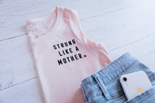 Strong Like a Mother - PINK