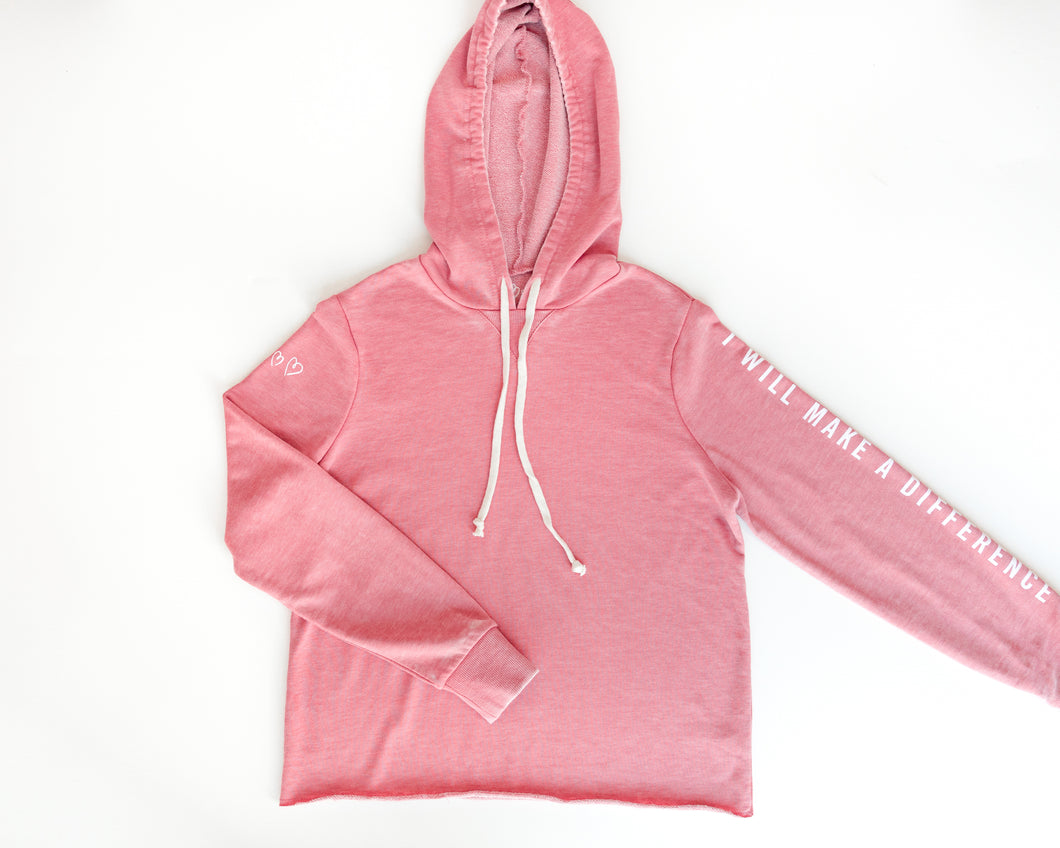 I Will Make a Difference Hoodie - PINK