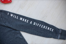 I Will Make A Difference Women's Hoodie - RESTOCKED!