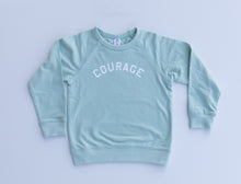 """Have Courage"" Pullover"