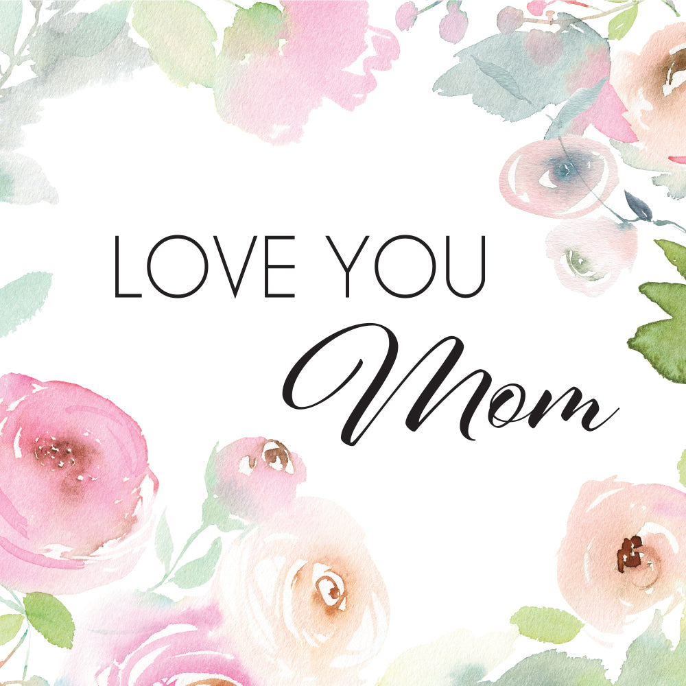 Love You Mom - Palm Beach