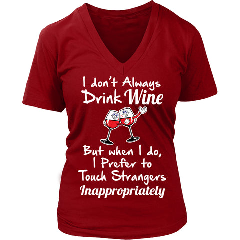 Image of T-shirt - I DON'T ALWAYS DRINK WINE