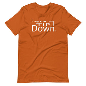 Keep Your Tip Down T-Shirt