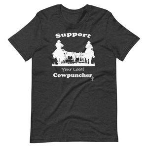 Support Your Local Cowpuncher T-Shirt