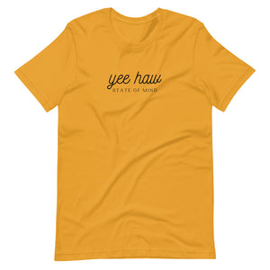 Yee Haw State Of Mind T-Shirt