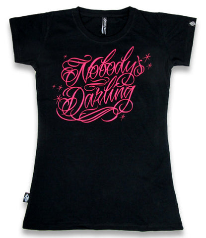 Nobody's Darling T-Shirt