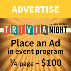 ¼ Page Advertisement in Event Program - Trivia Night Fundraiser