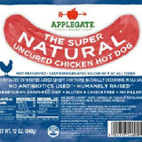 APPLEGATE THE SUPER NATURAL UNCURED CHICKEN HOT   DOG