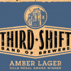 THIRD SHIFT BAND OF BREWERS AMBER LAGER BEER