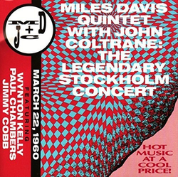 Used-Miles Davis Quintet w/ John Coltrane-The Legendary Stockholm Concert (Very Rare!)