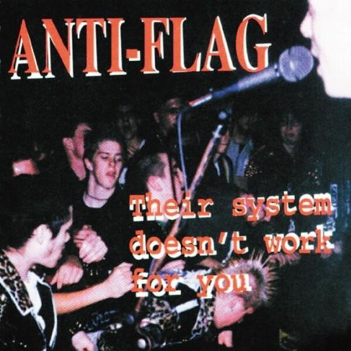 Used-Anti-Flag-Their System Doesn't Work For You
