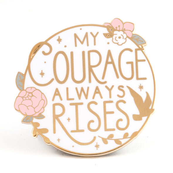 My Courage Always Rises - Pride and Prejudice Pin