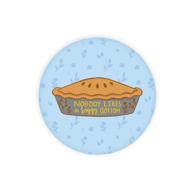 Soggy Bottom Pie Round Magnet