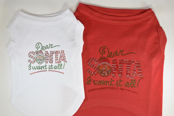 NEW! Dear Santa I Want It All Rhinestone Pet Shirt