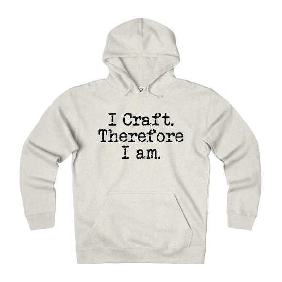 I Craft Therefore I Am Unisex Heavyweight Fleece Hoodie