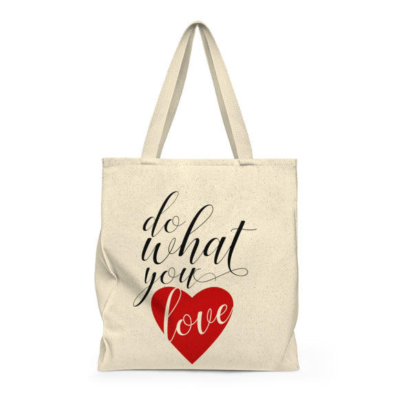 Do What You Love Shoulder Tote Bag - Roomy
