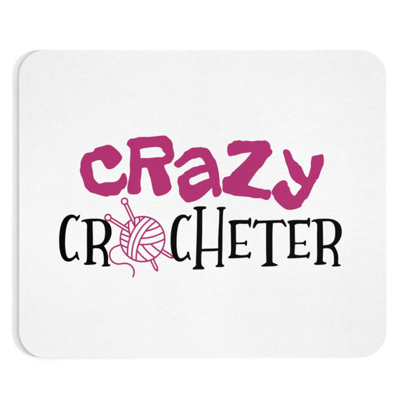 Crazy Crocheter Mousepad