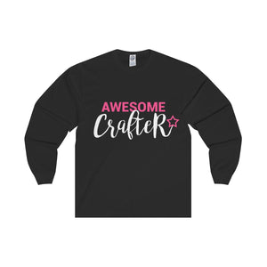 Awesome Crafter Unisex Long Sleeve Tee