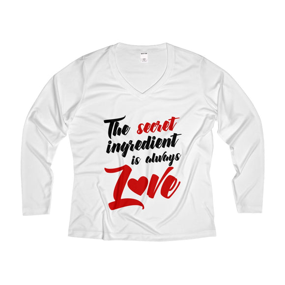 The Secret Ingredient Is Always Love Women's Long Sleeve Performance V-neck Tee