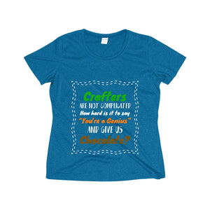 Crafters Are Not Complicated Women's Heather Wicking Tee
